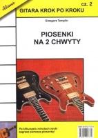 Gitara krok po kroku cz. 2 - Piosenki na 2 chwyty