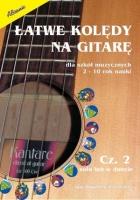 Łatwe kolędy na gitarę cz. 2 - solo lub w duecie