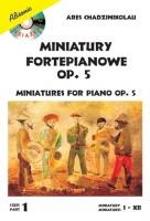 Miniatury fortepianowe op. 5 cz. 1 - Ares Chadzinikolau