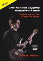 Two-Handed Tapping Guitar-Workshop /Tapping Oburęczny - Szkoła na gitarę