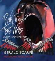 Pink Floyd The Wall- Album, Spektakl, Film